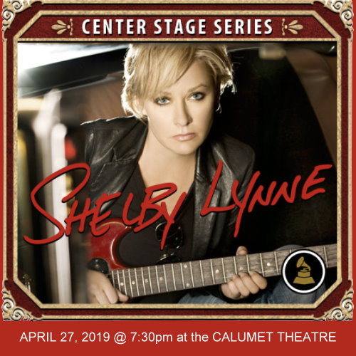1 Ticket for the Shelby Lynne Show on 4/27/19 7:30 PM